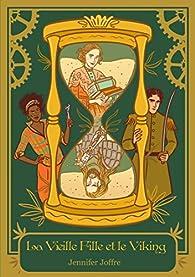 La vieille fille & le viking, tome 1 : Le voyageur extraordinaire par Jennifer Joffre