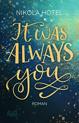 Buchseite und Rezensionen zu 'It was always you' von Hotel, Nikola