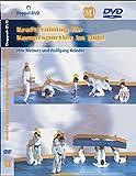 Krafttraining für Kampfsportler im Dojo [2 DVDs]