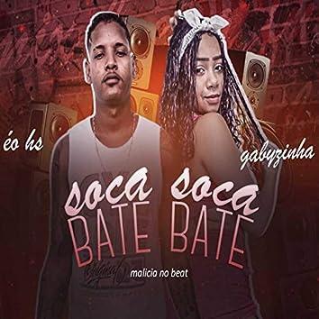 Soca Soca Bate Bate (Brega Funk)