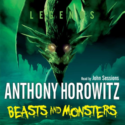 Legends: Beasts and Monsters audiobook cover art