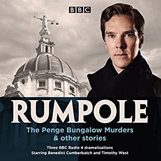 Rumpole: The Penge Bungalow Murders and Other Stories     Three BBC Radio 4 dramatisations              De :                                                                                                                                 John Mortimer                               Lu par :                                                                                                                                 Benedict Cumberbatch,                                                                                        Timothy West,                                                                                        full cast,                   and others                 Durée : 2 h et 55 min     2 notations     Global 5,0