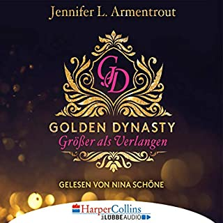Größer als Verlangen     Golden Dynasty 1              By:                                                                                                                                 Jennifer L. Armentrout                               Narrated by:                                                                                                                                 Nina Schöne                      Length: 7 hrs and 39 mins     Not rated yet     Overall 0.0
