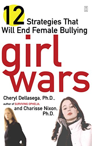 Girl Wars 12 Strategies That Will End Female Bullying