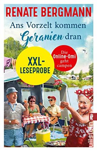 XXL-Leseprobe Ans Vorzelt kommen Geranien dran: Die Online-Omi geht campen (German Edition)