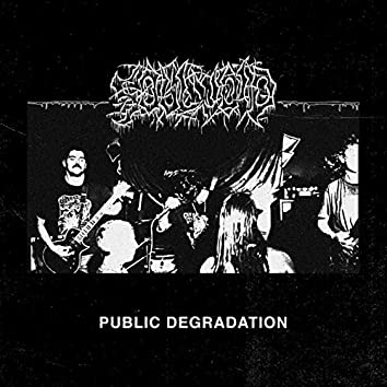 Public Degradation
