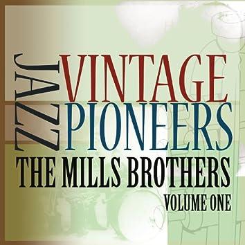 Vintage Jazz Pioneers - The Mills Brothers, Vol. 1