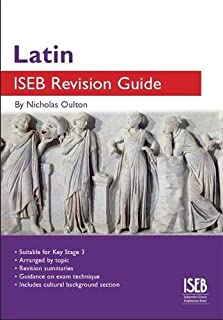 Latin ISEB Revision Guide: A Revision Book for Common Entrance
