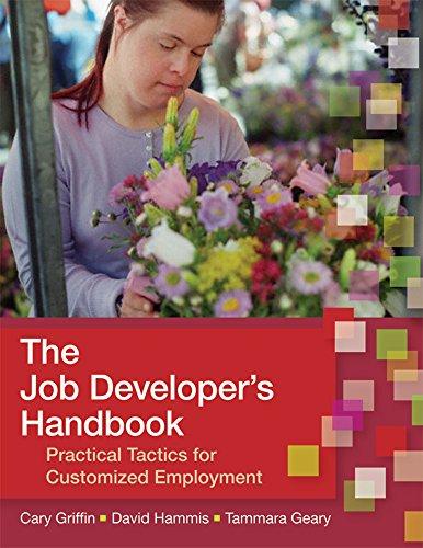 The Job Developer's Handbook: Practical Tactics for...