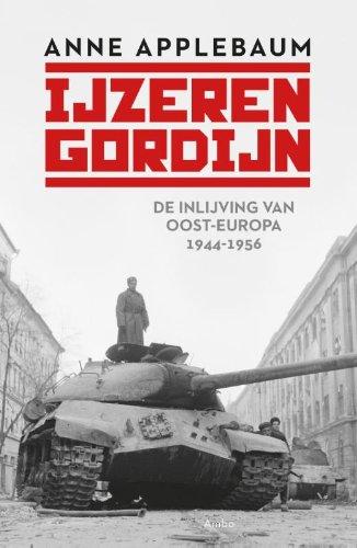 IJzeren gordijn: de inlijving van Oost-Europa 1944-1956