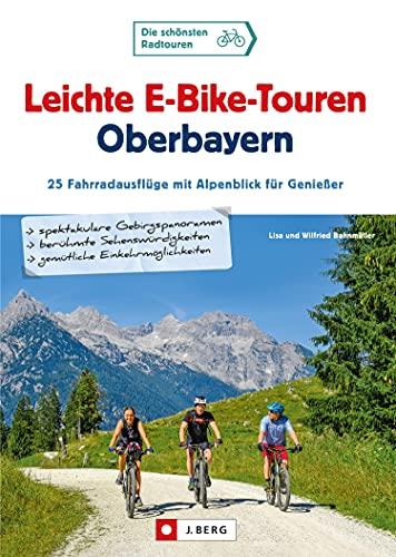 Leichte E-Bike-Touren Oberbayern: 25...