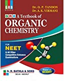 GRB A TEXTBOOK OF ORGANIC CHEMISTRY FOR NEET,AIIMS,JIPMER & ALL OTHER MEDICAL ENTRANCE EXAM - EXAMINATION 2020-21