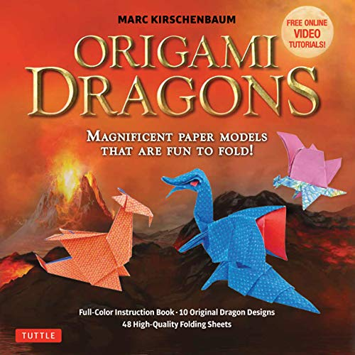 Origami Dragons Kit: Magnificent Paper Models That Are Fun to Fold! - Includes Free Online Video Tutorials