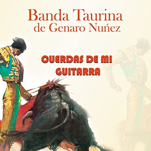 Banda Taurina De Genaro Nuñez
