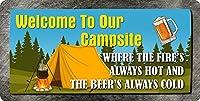 火が常に熱いビールの冷たい12X8インチのメタルサイン壁の装飾がノベルティサインをぶら下げているキャンプ場へようこそ