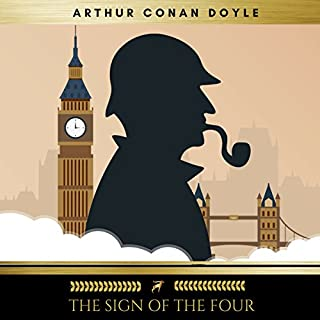 The Sign of the Four                   By:                                                                                                                                 Arthur Conan Doyle                               Narrated by:                                                                                                                                 Claire Walsh                      Length: 4 hrs and 15 mins     30 ratings     Overall 3.8