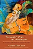 The Unlikely Peace at Cuchumaquic: The Parallel Lives of People as Plants: Keeping the Seeds Alive