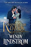 Kissing in the Dark: A Steamy Hidden Identity Historical Romance...