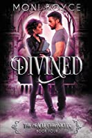 Divined (The Oracle Chronicles)