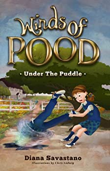 Winds of Pood (Under the Puddle Book 1) by [Diana Savastano, Chris Ladwig]