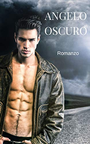 Angelo Oscuro: Fantasy Romance