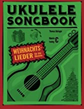Ukulele Songbook: Weihnachtslieder (German Edition) by Thomas Balinger (2014-10-30)