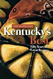 Kentucky's Best: Fifty Years of Great Recipes (English Edition)