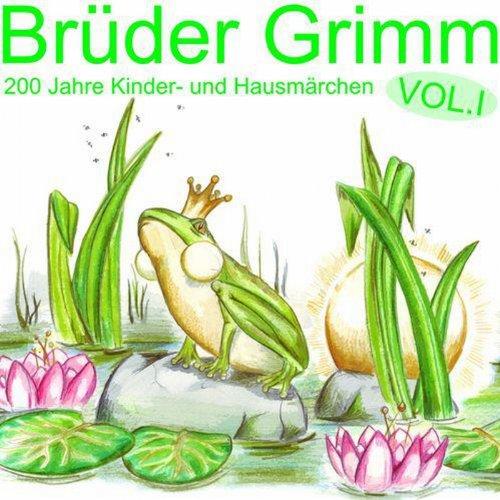 Brüder Grimm: 200 Jahre Kinder- und Hausmärchen Vol. 1 Titelbild