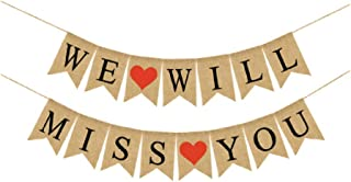 WE WILL MISS YOU Banner Burlap Bunting Banner Garland Flags for Valentine's Day Wedding Party Decorations