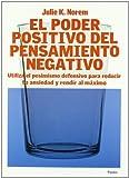 Poder positivo del pensamiento negativo, el (Divulgacion - Autoayuda)...