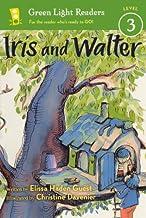Iris And Walter (Turtleback School & Library Binding Edition) (Green Light Readers: Level 3)