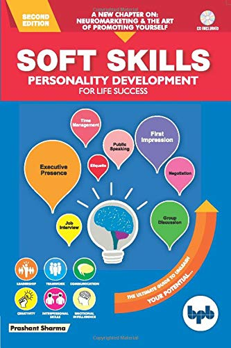 Soft Skills Personality Development for Life Success- Second Edition (With CD)