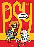 Les Psy - Tome 1 - Quel est votre problème ?