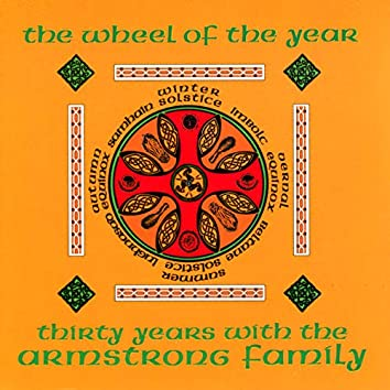 The Wheel Of The Year: Thirty Years With The Armstrong Family