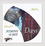 Roll'n Ride'n Dirty Days [Explicit]