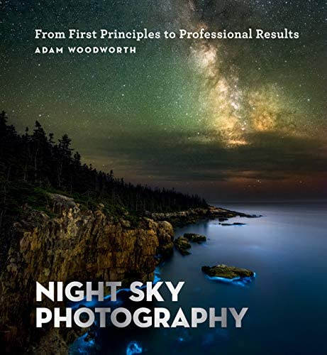 Night Sky Photography From First Principles to Professional Results product image