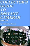 Collectors Guide to Instant Cameras: 2020 Edition (3)
