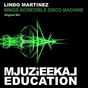 Mings Incredible Disco Machine