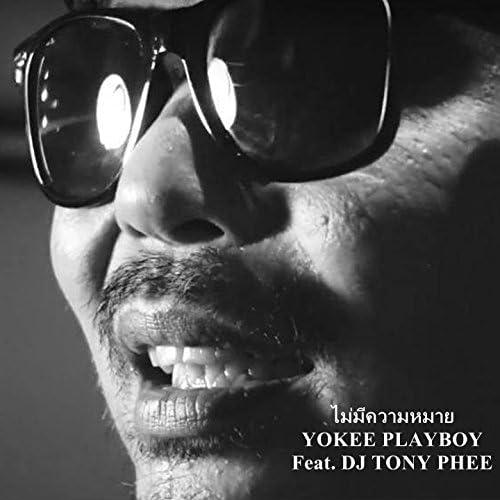 Yokee Playboy feat. DJ Tony Phee