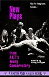 New Plays from A.C.T.'s Young Conservatory (Young Actors Series)