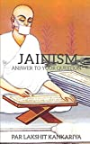 Jainism: Anwers To Your Questions!