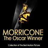 Morricone the Oscar Winner (Collection of the Best Motion Picture)