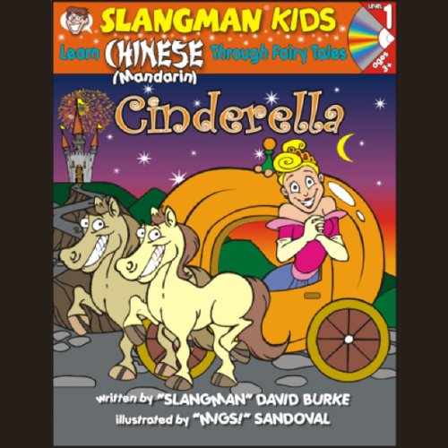 Slangman's Fairy Tales: English to Chinese: Level 1 - Cinderella audiobook cover art