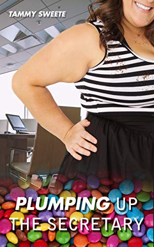 Plumping Up the Secretary: A BBW Feeder Story (English Edition)