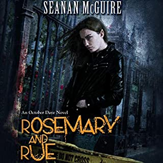 Rosemary and Rue     An October Daye Novel, Book 1              By:                                                                                                                                 Seanan McGuire                               Narrated by:                                                                                                                                 Mary Robinette Kowal                      Length: 11 hrs and 16 mins     1,983 ratings     Overall 4.0