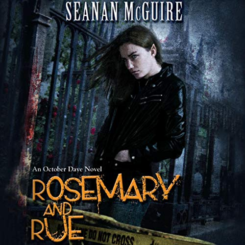 Rosemary and Rue     An October Daye Novel, Book 1              By:                                                                                                                                 Seanan McGuire                               Narrated by:                                                                                                                                 Mary Robinette Kowal                      Length: 11 hrs and 16 mins     19 ratings     Overall 4.5