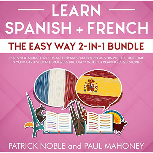 Learn Spanish + French the Easy Way 2-in-1 Bundle audiobook cover art