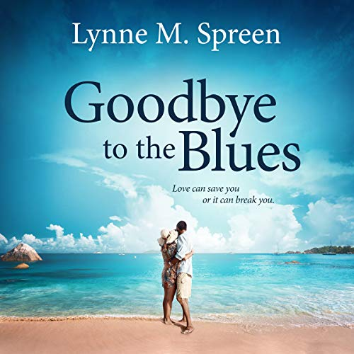 Goodbye to the Blues audiobook cover art
