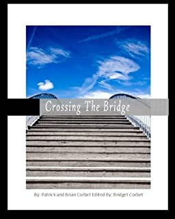 Crossing the Bridge: A discussion between a father and his son on how to connect with the new work force.