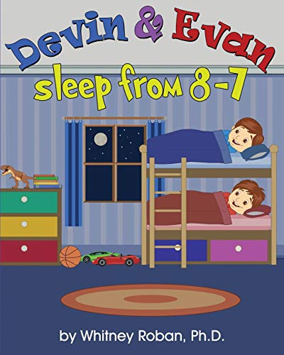 Devin & Evan Sleep From 8-7: Teaching Children the Importance of Sleep